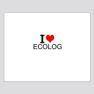 I Love Ecology Posters