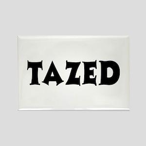 Tazed by Taser Rectangle Magnet