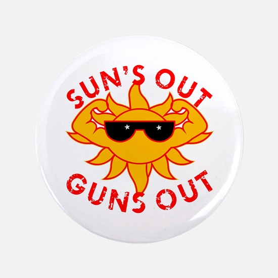 Sun's Out Guns Out #2 Button