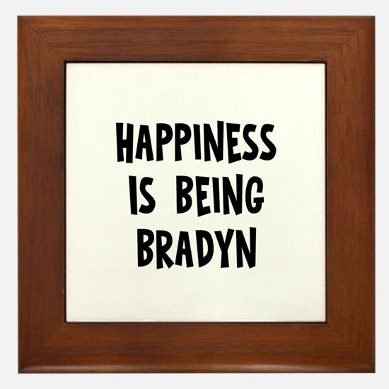Happiness is being Bradyn Framed Tile