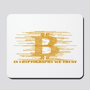 IN CRYPTOGRAPHY WE TRUST Mousepad