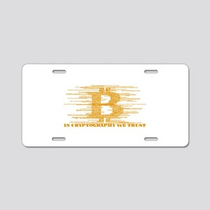 IN CRYPTOGRAPHY WE TRUST Aluminum License Plate