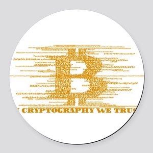IN CRYPTOGRAPHY WE TRUST Round Car Magnet