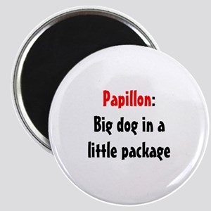 Papillon: Big dog in a little package Magnet