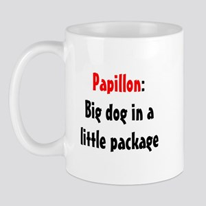 Papillon: Big dog in a little package Mug