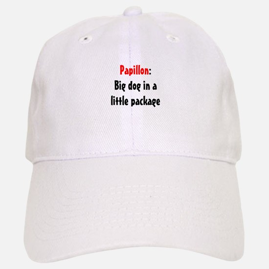 Papillon: Big dog in a little package Baseball Baseball Cap