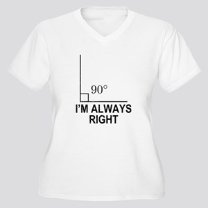 Im Always Right Plus Size T-Shirt