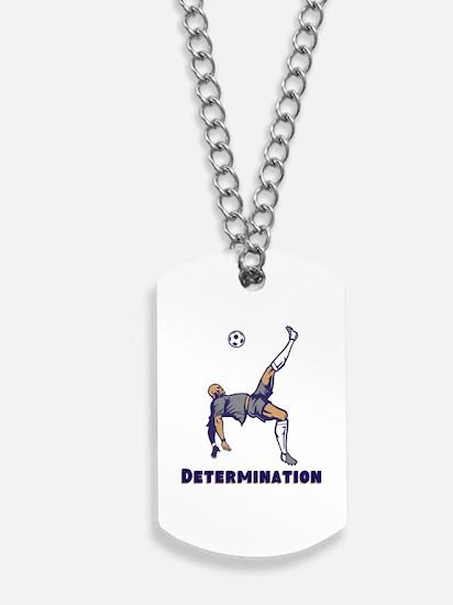 Determination (Soccer) Dog Tags