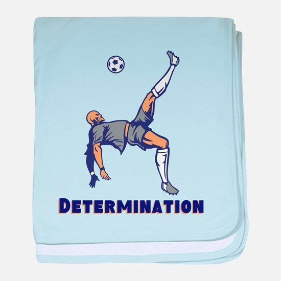 Determination (Soccer) baby blanket
