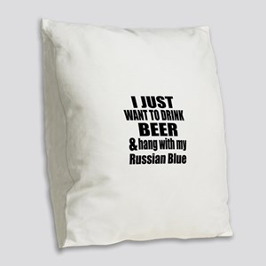 Hang With My Russian Blue Burlap Throw Pillow