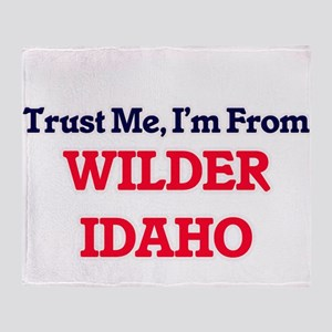 Trust Me, I'm from Wilder Idaho Throw Blanket