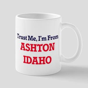 Trust Me, I'm from Ashton Idaho Mugs