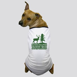 Rudolph Rules Dog T-Shirt
