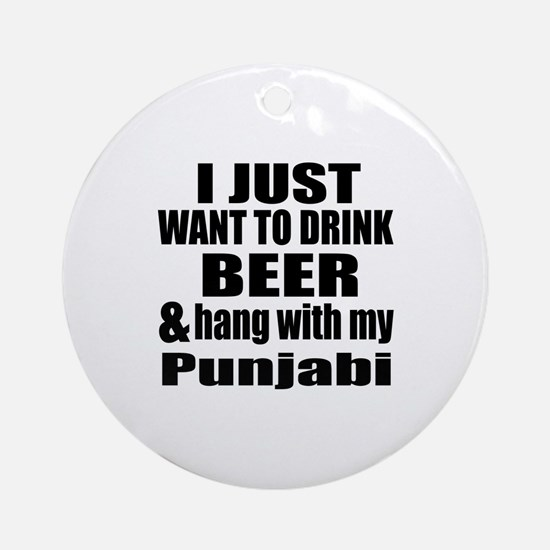 Hang With My Punjabi Round Ornament