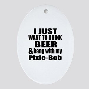 Hang With My Pixie-Bob Oval Ornament