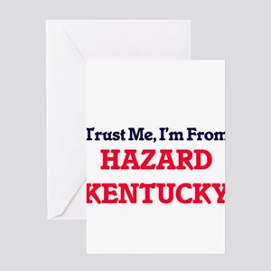 Trust Me, I'm from Hazard Kentucky Greeting Cards