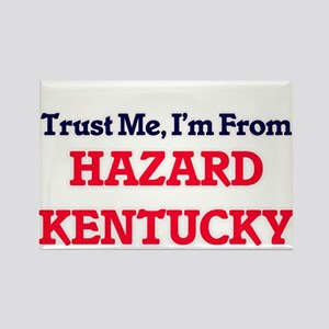 Trust Me, I'm from Hazard Kentucky Magnets
