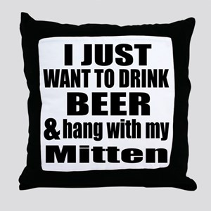 Hang With My Mitten Throw Pillow