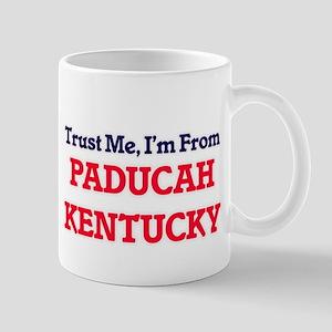 Trust Me, I'm from Paducah Kentucky Mugs