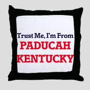 Trust Me, I'm from Paducah Kentucky Throw Pillow