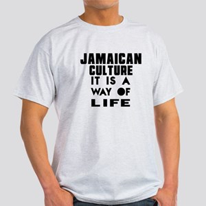 Jaimaican Culture It Is A Way Of Lif Light T-Shirt