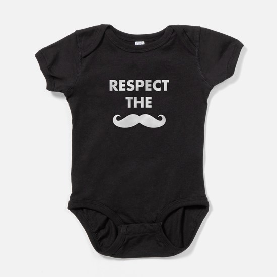 Respect The Stache Baby Bodysuit