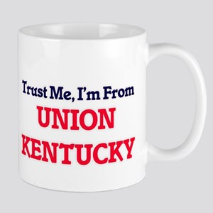 Trust Me, I'm from Union Kentucky Mugs