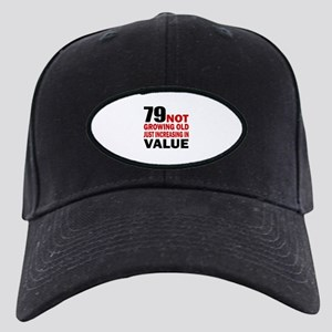 79 Not Growing Old Black Cap