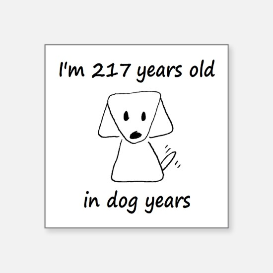 31 Dog Years 6-2 Sticker