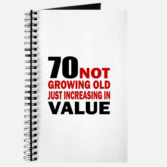 70 Not Growing Old Journal