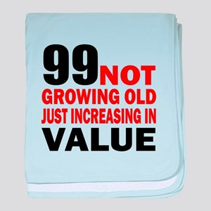 99 Not Growing Old baby blanket