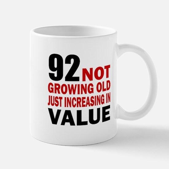 92 Not Growing Old Mug