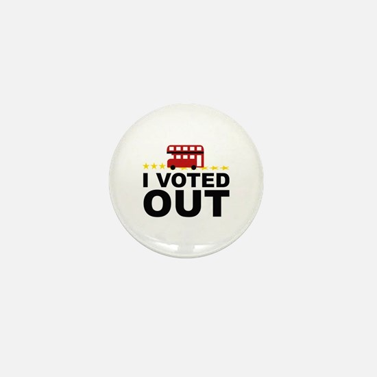 I Voted OUT Mini Button