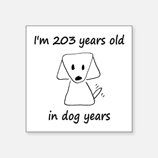 29 Dog Years 6-2 Sticker