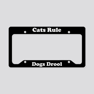 Cats Rule Dogs Drool License Plate Holder