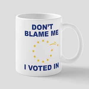 Don't Blame Me Mug