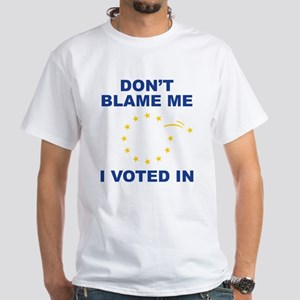 Don't Blame Me White T-Shirt