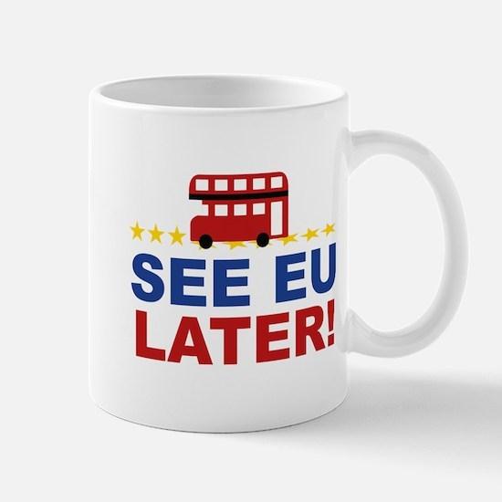 See EU Later! Mug
