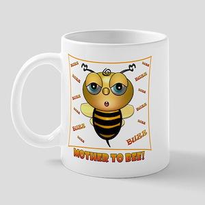 MOTHER TO BEE, Mug
