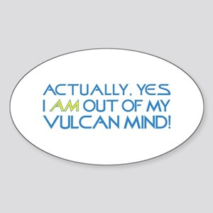Out of My Vulcan Mind Sticker