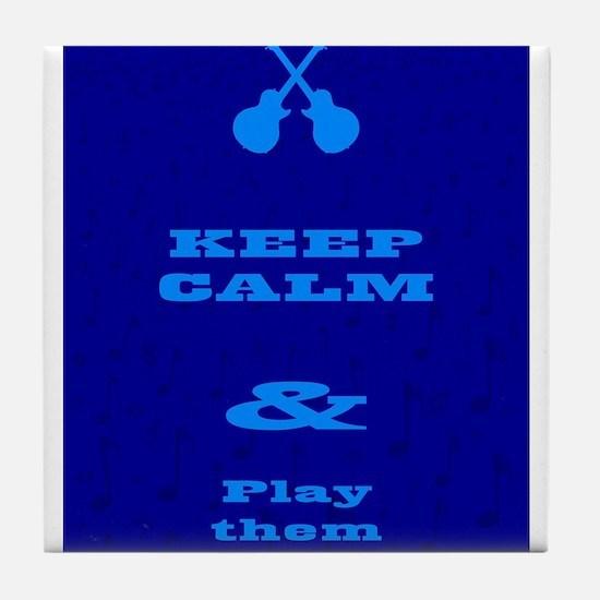 Keep Calm And Play Them Blues Tile Coaster