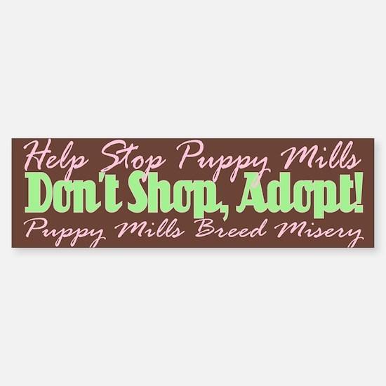 Stop Puppy Mills - Bumper Bumper Bumper Sticker