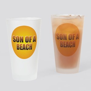 SON OF A BEACH Drinking Glass