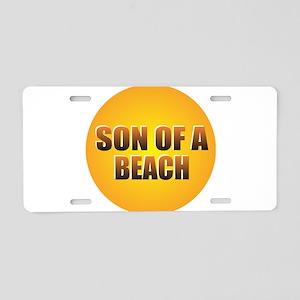SON OF A BEACH Aluminum License Plate