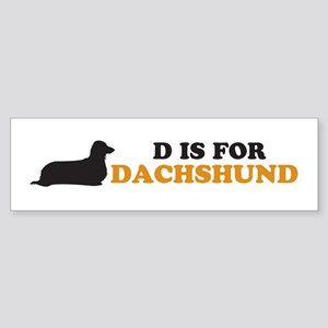 """D is for Dachshund"" Bumper Sticker"