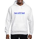 """""""Two Left Feet"""" Hoodie Hooded Sweatshirt"""