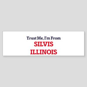 Trust Me, I'm from Silvis Illinois Bumper Sticker