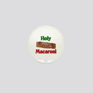 Holy Macaroni Mini Button
