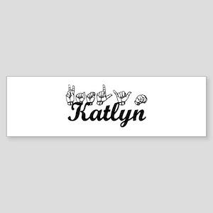 Katlyn Bumper Sticker