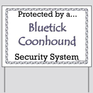 Bluetick Security Yard Sign